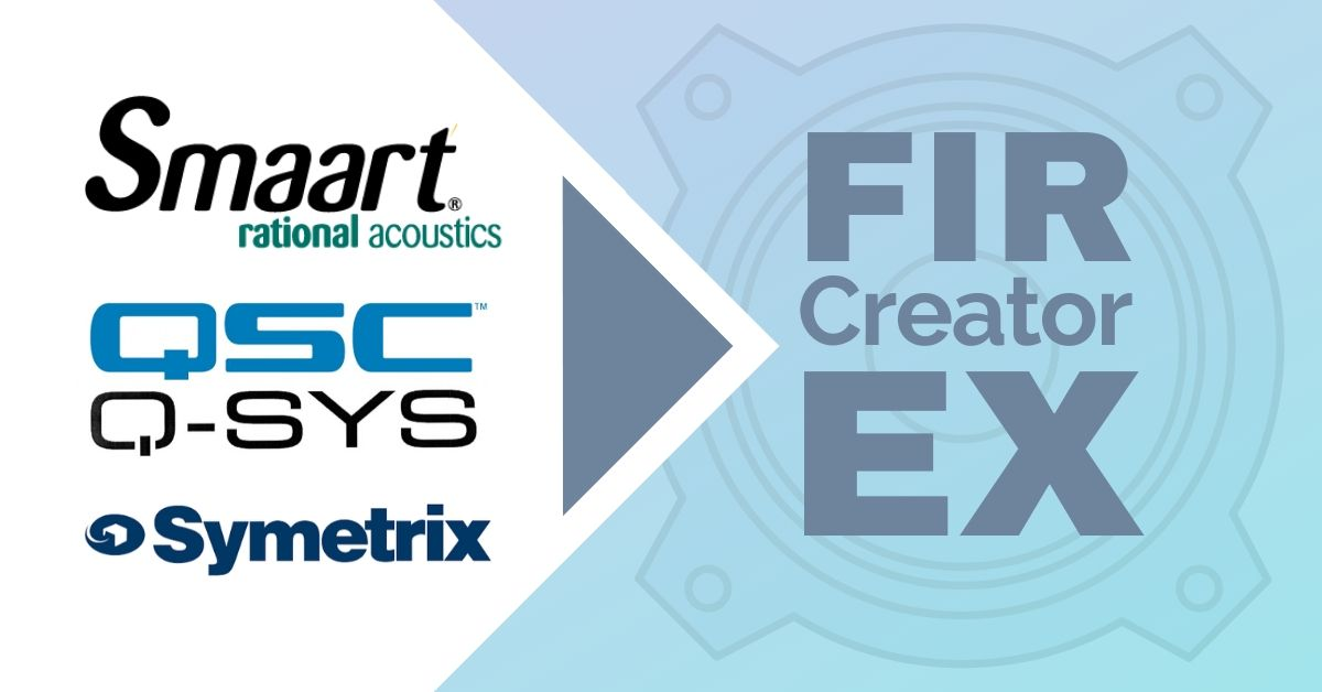 FIR Creator EX integration with Smaart, Q-Sys and Symetrix